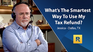 What's The Smartest Way To Use My Tax Refund?