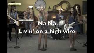 Livin' On A High Wire (Official) LYRICS | Lemonade Mouth