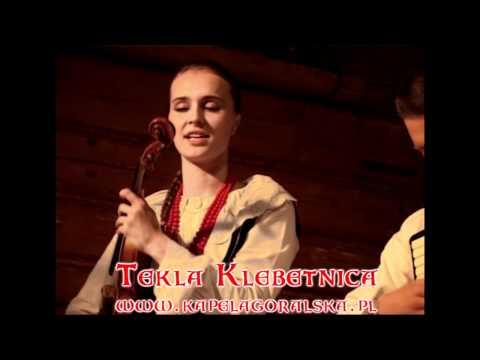 Tekla Klebetnica for Hungarian and Montenegro TV   www.kapelagoralska.pl