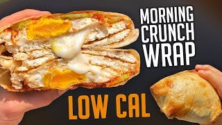 Low Cal XL Breakfast Crunch Wrap Recipe! Only 377 Calories!