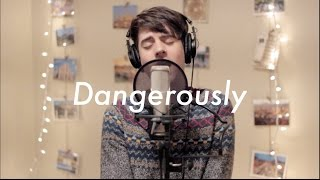 Dangerously - Charlie Puth (Cover)