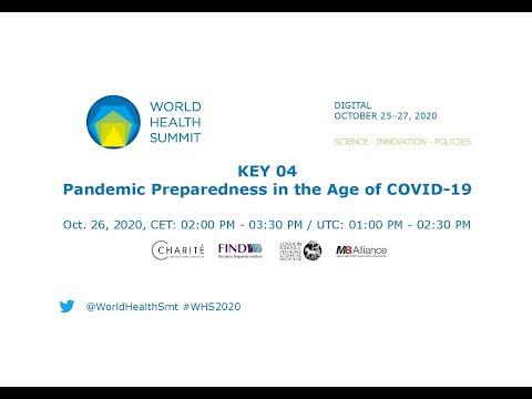 KEY 04 - Pandemic Preparedness in the Age of COVID-19 - World Health Summit 2020