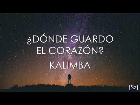 Kalimba ¿dónde Guardo El Corazón