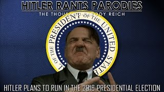 Hitler plans to run in the 2016 Presidential Election