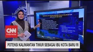 Melihat Potensi Kalimantan Timur Sebagai Ibu Kota Baru RI
