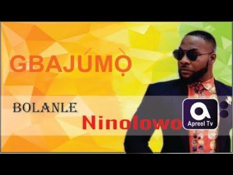 BOLANLE NINOLOWO a.k.a Nino on GbajumoTV