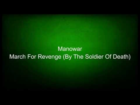 Manowar - March For Revenge (By The Soldier Of Death) (lyrics)
