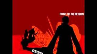 point of no return  -  again and again