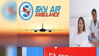 Charter Air Ambulance with ICU Setups from Hyderabad