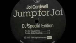 Joi Cardwell - Jump For Joi (Classic Vocal)