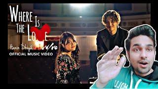 Hanin Dhiya Feat NIve | Reaction |Where Is The Love