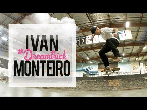 Ivan Monteiro's #DreamTrick: Ledge Edition