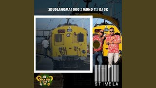 Stimela (Feat. Mono T & DJ SK)