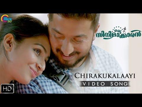 Chirakukalaayi Song - Oru Cinemaakkaran