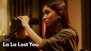 NIKI   La La Lost You Accoustic 1 Hour Loop