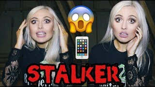 MY STALKER CAME TO MY HOUSE!
