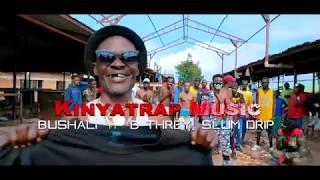 Bushali - Nituebue ft. Slum Drip, B-Threy [Official Video]