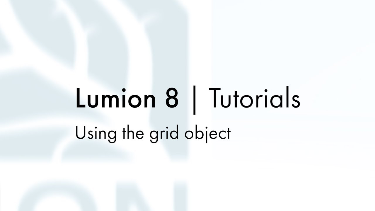 編集モード:グリッドオブジェクトの使用(Lumion8 series)