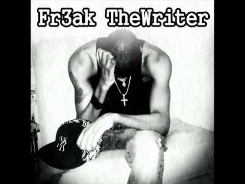 Fr3ak The Writer- Boy You Nasty
