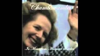 Chumbawamba - In Memoriam: Margaret Thatcher