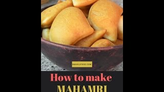 How to make Perfect mahamri