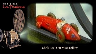 Chris Rea - You Must Follow