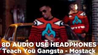 Mostack   Teach You Gangsta