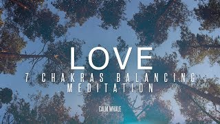 ALL 7 Chakras Balancing - with LOVE - Shaman Drum & RAV Relaxing Meditation Journey