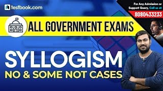 Reasoning Syllogism | NO & Some NOT Cases | Concepts + Tricks by Shyam Sir