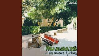 Pau Alabajos - Futur En Venda (Valencià)