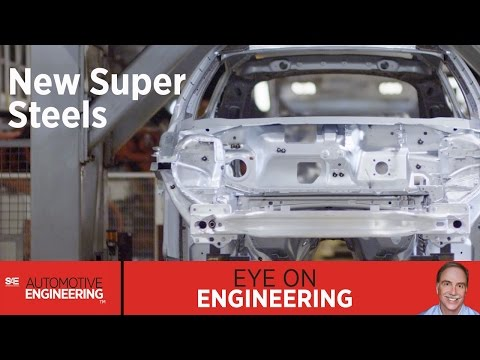 SAE Eye on Engineering: New Super Steels