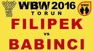 bitwa FILIPEK vs BABINCI # WBW 2016 Toruń (1/2) # freestyle battle