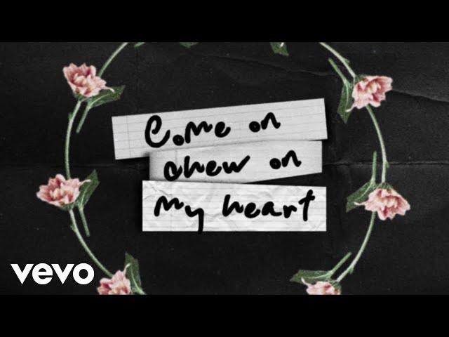 Chew On My Heart (Lyric) - James Bay