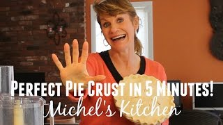 Perfect Pie Crust in 5 Minutes! - Show 45