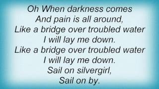 Aaron Neville - Bridge Over Troubled Water Lyrics