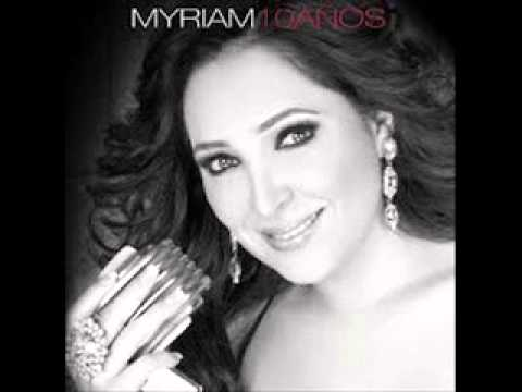 Myriam Montemayor   Sin Ti Without You