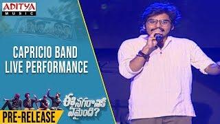 Capricio Band Live Performance @ Ee Nagaraniki Emaindi Pre Release Event | Vivek Sagar
