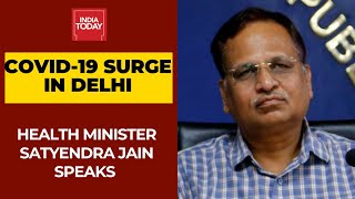 Covid-19 Cases Surge In Delhi; Health Minister Satyendra Jain Speaks To India Today  IMAGES, GIF, ANIMATED GIF, WALLPAPER, STICKER FOR WHATSAPP & FACEBOOK