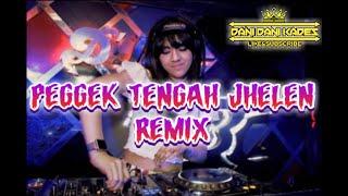 Peggek Tengah Jelen Remix