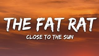 TheFatRat & Anjulie - Close To The Sun (Lyrics)