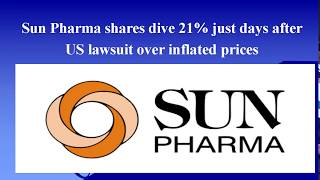 Sun Pharma shares dive 21%/US lawsuit over inflated prices/Stock Market News/Malayalam/MS