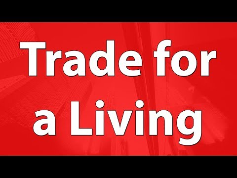 Trading for a Living: Is It Really Possible?