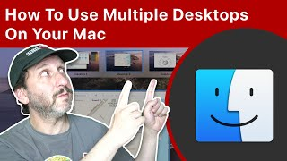 How To Use Multiple Desktops On Your Mac