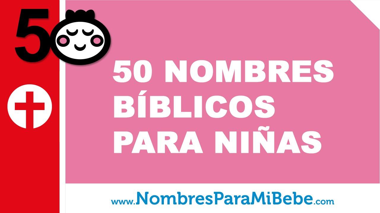 50 nombres bíblicos para niñas - los mejores nombres de bebé - www.nombresparamibebe.com