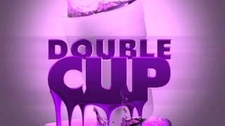 Ace Hood ft Bun B & Kirko Bangz - Double Cup - Chopped and Screwed by Trappadon