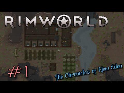 Let's Play RIMWORLD   Episode 1 - A New Eden
