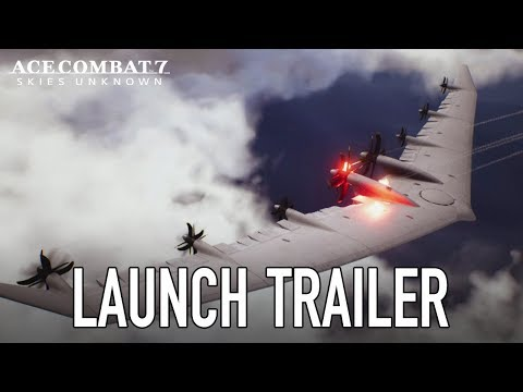Ace Combat 7: Skies Unknown - PS4/XB1 - Launch Trailer thumbnail