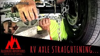 RV Trailer Axle Straightning and Alignment