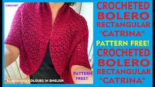 DIY. Nice Bolero Catrina In Crochet Pattern By Maricita Colours In English