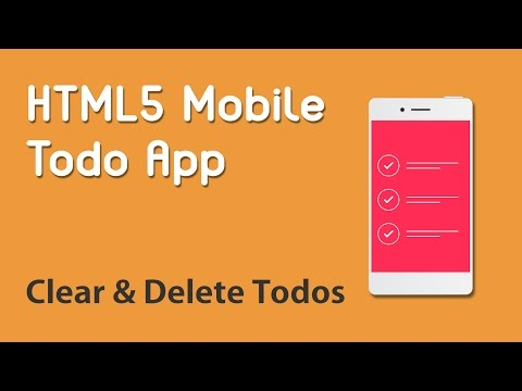 HTML5 Programming Tutorial | Learn HTML5 Mobile Todo App - Clear and Delete Todos